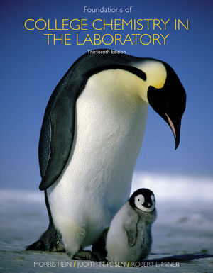 Foundations of Chemistry in the Laboratory, 13th Edition