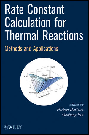 Rate Constant Calculation for Thermal Reactions: Methods and Applications (0470582308) cover image