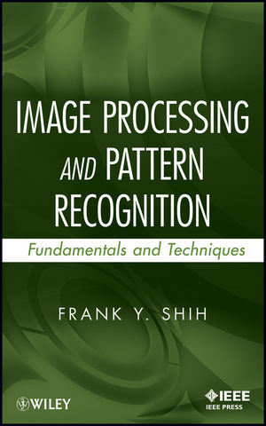 Image Processing and Pattern Recognition: Fundamentals and Techniques (0470590408) cover image