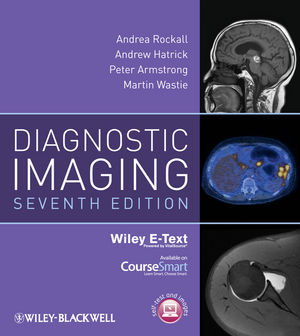 Diagnostic Imaging, Includes Wiley E-Text, 7th Edition