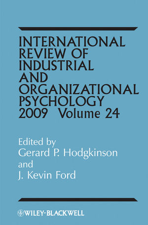 International Review of Industrial and Organizational Psychology, Volume 24, 2009 (0470680008) cover image