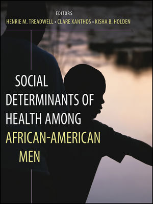 Social Determinants of Health Among African-American Men (0470931108) cover image