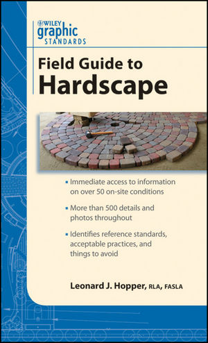 Graphic Standards Field Guide to Hardscape (0470951508) cover image