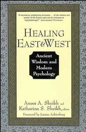 Healing East and West: Ancient Wisdom and Modern Psychology