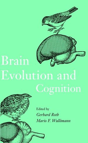 Brain Evolution and Cognition (0471331708) cover image