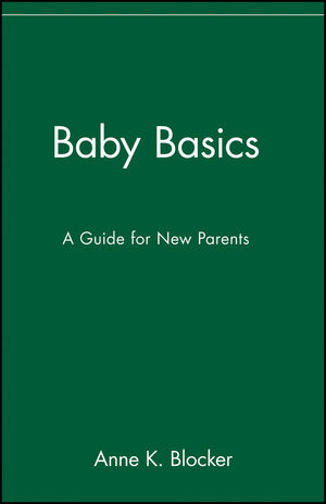 Baby Basics: A Guide for New Parents