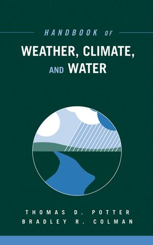 Handbook of Weather, Climate, and Water, 2-Book Set