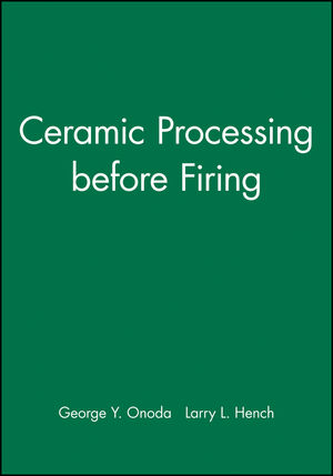 Ceramic Processing before Firing