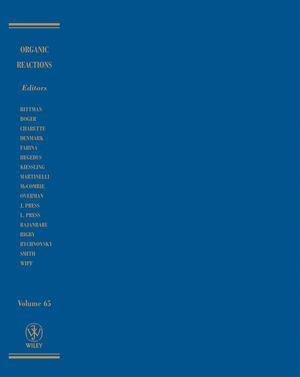 Organic Reactions, Volume 65