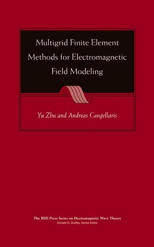 Multigrid Finite Element Methods for Electromagnetic Field Modeling (0471741108) cover image
