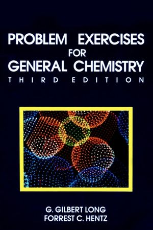 Problem Exercises for General Chemistry: Principles and Structure, 3rd Edition