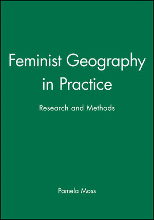 Feminist Geography in Practice: Research and Methods (0631220208) cover image
