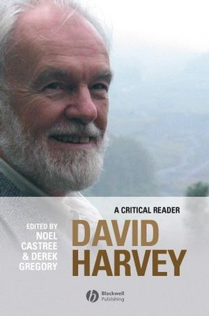 David Harvey: A Critical Reader (0631235108) cover image