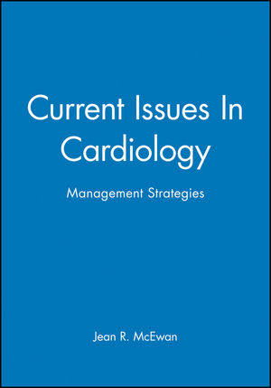 Current Issues In Cardiology: Management Strategies