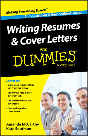 wiley writing resumes and cover letters for dummies australia nz