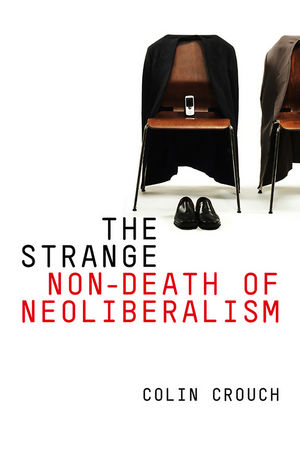 The Strange Non-death of Neo-liberalism (0745651208) cover image