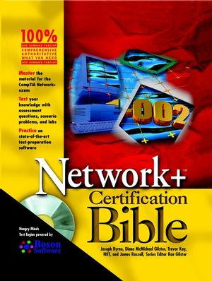 Network+ Certification Bible