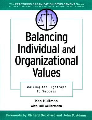 Balancing Individual and Organizational Values: Walking the Tightrope to Success  (0787957208) cover image