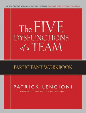 The Five Dysfunctions of a Team: Participant Workbook (0787986208) cover image