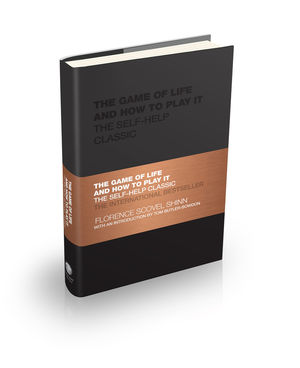 The Game of Life and How to Play It: The Self-help Classic