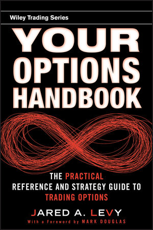 Your Options Handbook: The Practical Reference and Strategy Guide to Trading Options (1118041208) cover image