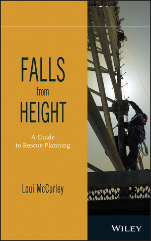 Falls from Height: A Guide to Rescue Planning (1118094808) cover image