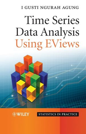 Time Series Data Analysis Using EViews (1118176308) cover image