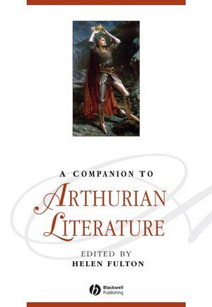 A Companion to Arthurian Literature (1118234308) cover image