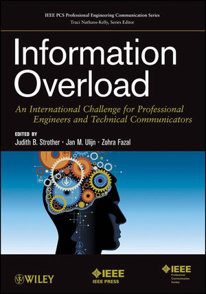Information Overload: An International Challenge for Professional Engineers and Technical Communicators (1118360508) cover image