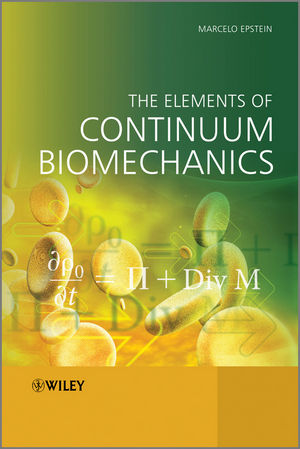 The Elements of Continuum Biomechanics (1118361008) cover image