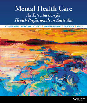 Mental Health Care: An Introduction for Health Professionals in Australia, 2nd Edition