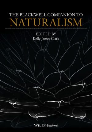The Blackwell Companion to Naturalism (1118657608) cover image