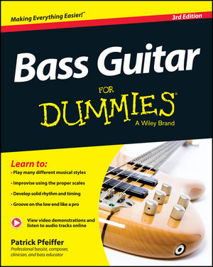 Bass Guitar For Dummies, Book + Online Video & Audio Instruction, 3rd Edition