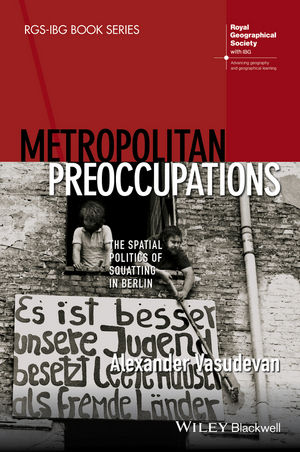 Metropolitan Preoccupations: The Spatial Politics of Squatting in Berlin (1118750608) cover image