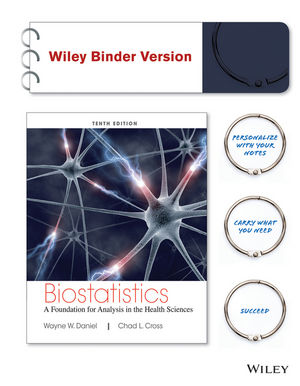 Biostatistics: A Foundation for Analysis in the Health Sciences, 10th Edition Binder Ready Version