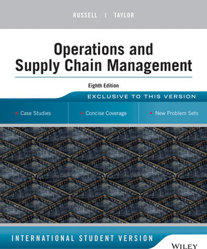 operations and supply chain management 8th edition international rh wiley com operations management russell and taylor 7th edition solution manual pdf operations management russell and taylor 6th edition solution manual