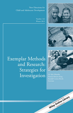 Exemplar Methods and Research: Strategies for Investigation: New Directions for Child and Adolescent Development, Number 142 (1118828208) cover image
