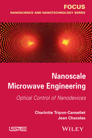 Nanoscale Microwave Engineering: Optical Control of Nanodevices (1118925408) cover image