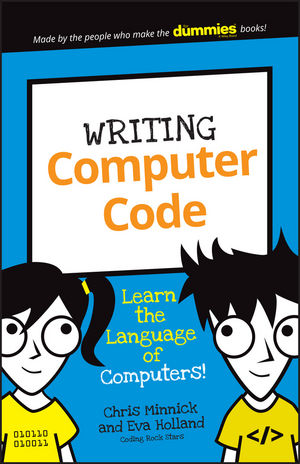 Writing Computer Code: Learn the Language of Computers! (1119177308) cover image