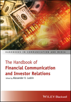 The Handbook of Financial Communication and Investor Relations (1119240808) cover image