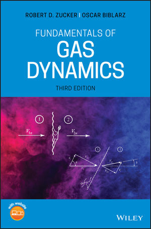 Fundamentals of Gas Dynamics, 3rd Edition