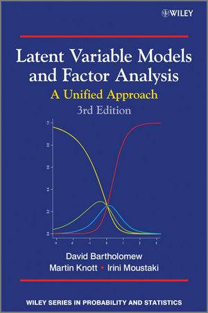 Latent Variable Models and Factor Analysis: A Unified Approach, 3rd Edition (1119973708) cover image