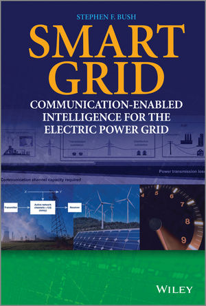 Smart Grid: Communication-Enabled Intelligence for the Electric Power Grid (1119975808) cover image