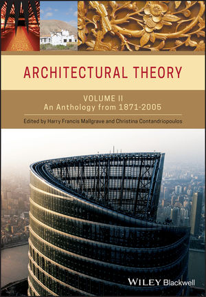 Architectural Theory: Volume II - An Anthology from 1871 to 2005 (1405102608) cover image