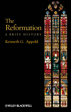 The Reformation: A Brief History (1405117508) cover image