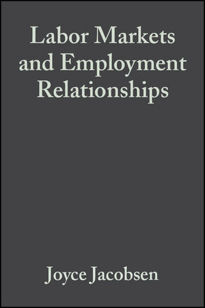 Labor Markets and Employment Relationships: A Comprehensive Approach (1405142308) cover image