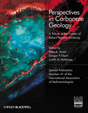 Perspectives in Carbonate Geology: A Tribute to the Career of Robert Nathan Ginsburg