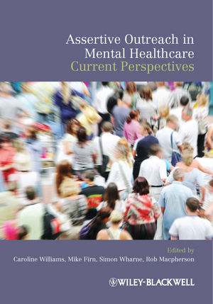 Assertive Outreach in Mental Healthcare: Current Perspectives (1444393308) cover image