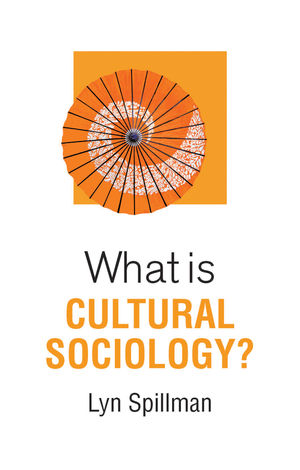 What is Cultural Sociology?