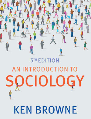 An Introduction to Sociology, 5th Edition